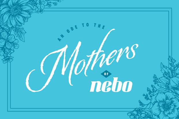 An Ode to Nebo Moms
